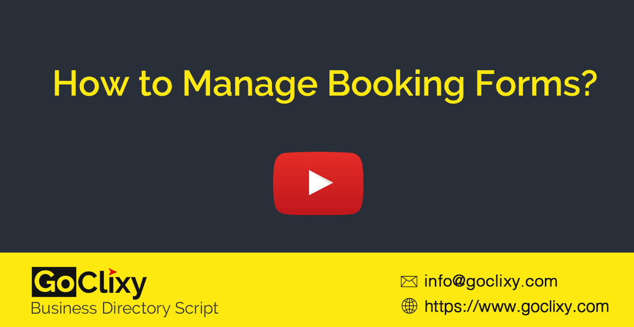 How to Manage Booking Forms in GoClixy?